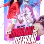 Yeh Jawaani Hai Deewani all Songs Lyrics