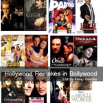 Huge List of Hollywood Remakes in Bollywood (121 Movies)