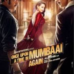 Once Upon a Time in Mumbaai Again Hindi movie, Trailer, Review, Starcast