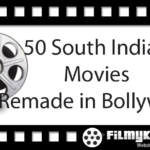50 South Indian Movies remade in Bollywood