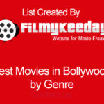 Best Movies in Bollywood by Genre Complete List
