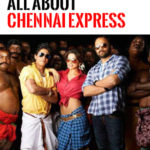 Chennai Express All Funny hit Dialogues