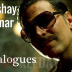 All Superhit Dialogues of Akshay Kumar
