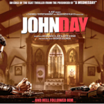 John Day Movie Review- Synopsis, Story and Verdict