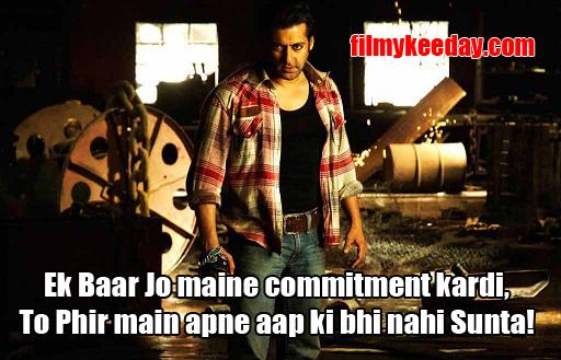 Ek baar jo Maine commitment Kardi fir main apne aap ki bhi nahi sunta