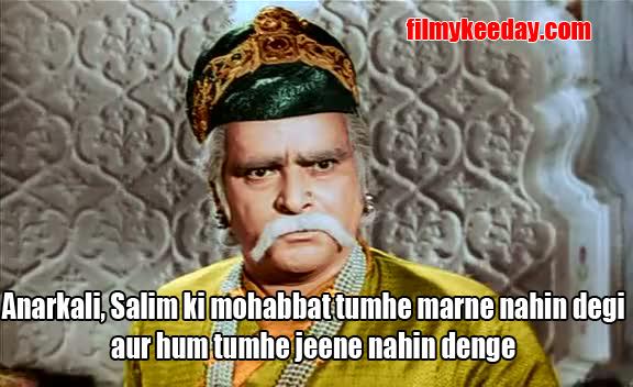 Salim ki mohabbat tumhe marne nahin degi aur hum tumhe jeene nahin denge Bollywood Dialogues