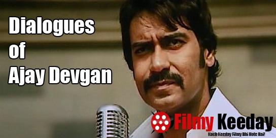 Dialogues of Ajay Devgan Filmykeeday