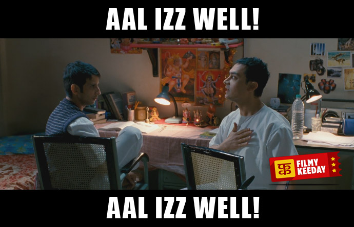 All izz well .. 3 idiots dialogues memes
