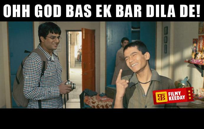 Oh God Ek baar Dila de 3 idiots dialogues memes