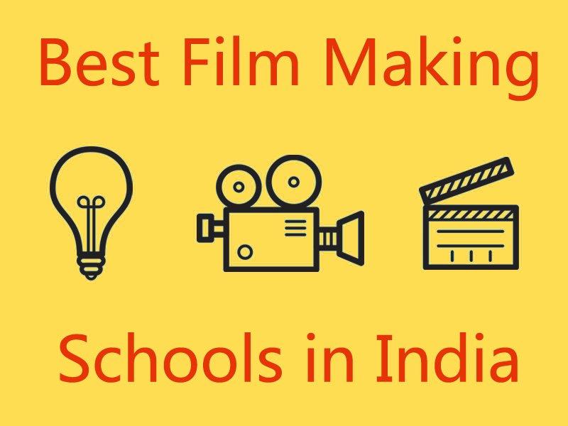 Best Film making Schools in India