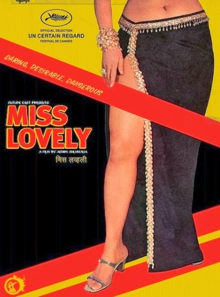 Miss-Lovely Best Indian Indie film