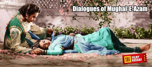 Dialogues of Mughal e azam