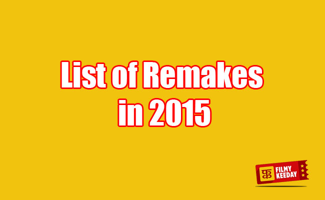 Remakes in Bollywood 2015 list